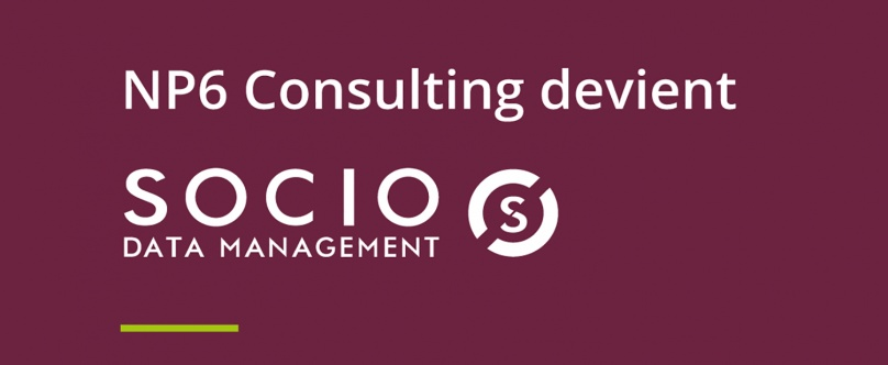 NP6 Consulting devient Socio Data Management